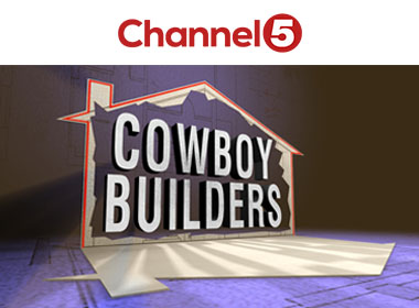 Channel 5's Cowboy Builders